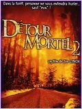 D�tour mortel 2 (Wrong Turn 2 : Dead End)