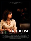 La Tueuse...