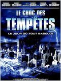 Le Choc des temp�tes (Category 6 : Day of Destruction)