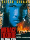Menace toxique (Fire Down Below)