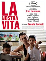 Regarder le film La Nostra Vita en streaming VF