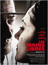 Film Les Mains libres streaming vf