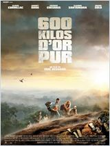 film streaming 600 kilos d'or pur