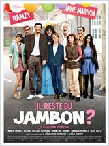 il reste du jambon? (2010)