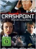 Crash Point: Berlin (Crashpoint - 90 Minuten bis zum Absturz)