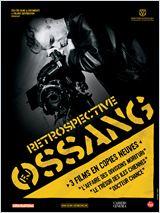 Rétrospective F.J Ossang