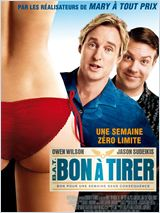 Bon � Tirer (B.A.T.) (Hall Pass)