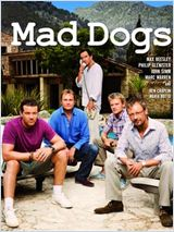 Mad Dogs en streaming