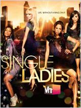 Single Ladies en streaming