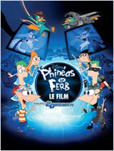 Phin�as et Ferb - Le Film