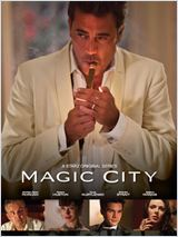 Magic City en streaming