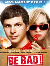 Be Bad ! FRENCH DVDRIP 2010