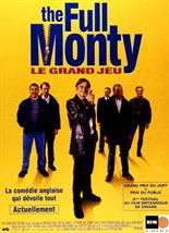 Full Monty / Le Grand jeu streaming