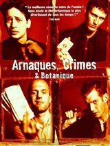 Arnaques, crimes et botanique streaming