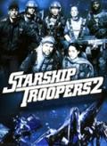 Starship Troopers 2: Héros de la Fédération film streaming