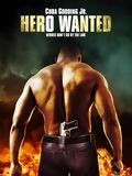 Hero Wanted film streaming