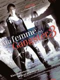 Ma Femme est un Gangster 3 film streaming