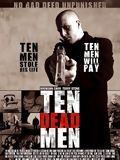Ten Dead Men film streaming
