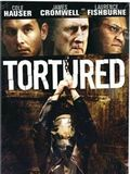 Tortured film streaming