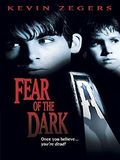 Fear of the Dark film streaming
