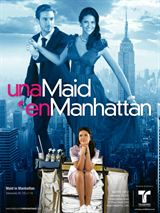 DPStream Amour à Manhattan (Una maid en Manhattan) - Série TV - Streaming - Télécharger en streaming