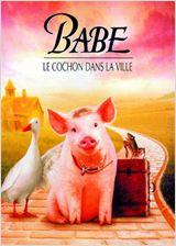 Babe, le cochon dans la ville en streaming