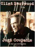 Jugé Coupable de Clint Eastwood