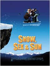 Snow, sex & sun en streaming