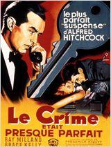 Le crime était presque parfait de Alfred Hitchcock