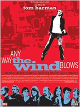Télécharger Any Way the Wind Blows Dvdrip fr