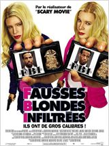 F.B.I. Fausses Blondes Infiltr�es streaming