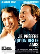 Je prefere qu'on reste amis movie