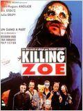 Killing Zoé