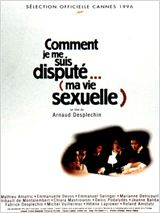 Comment je me suis disput�... (ma vie sexuelle) en streaming