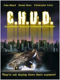C.H.U.D. (Cannibalistic Humanoid Underground Dwellers) FRENCH DVDRIP 1985