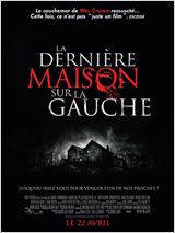 La Derni�re maison sur la gauche en streaming