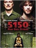 5150, Rue des Ormes streaming