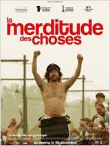 film : La Merditude des Choses
