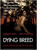 Dying Breed en streaming