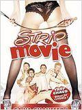Strip Movie (Bachelor Party 2: The Last Temptation)
