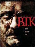 B.T.K. en streaming