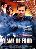 Lame de fond Streaming Film