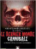 Le Dernier Monde Cannibale en streaming