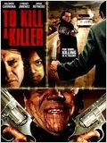 To Kill a Killer en streaming