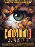Candyman 3 : Le jour des morts streaming