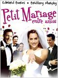 Petit mariage entre amis TRUEFRENCH DVDRIP 2012