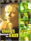 Télécharger Things behind the sun Dvdrip fr