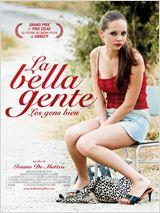 La Bella Gente, les gens bien