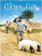 Le cochon de Gaza (When Pigs Have Wings)