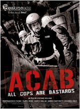 A.C.A.B. : All Cops Are Bastards